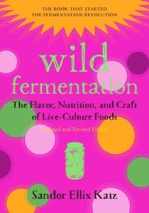 Wild Fermentation 2nd Edition